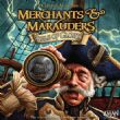 Merchants and Marauders : Seas of Glory
